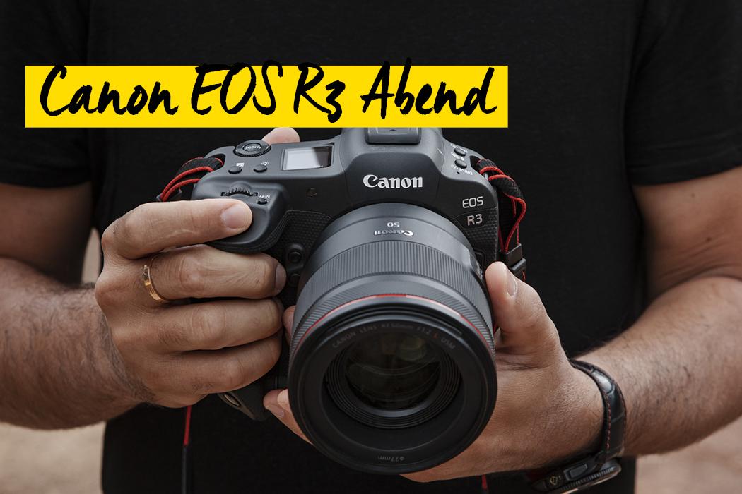 Canon EOS R3 Live Abend